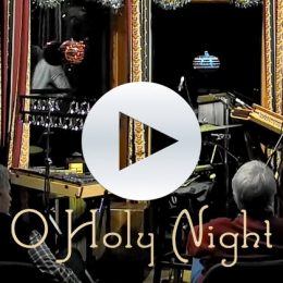 New Video! O Holy Night